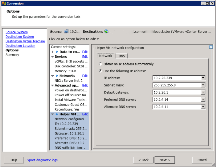 Define a Temporary IP Address for the new Virtual Machine to Use During the Conversion